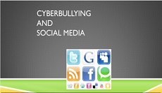 CYBERBULLING & SOCIAL MEDIA